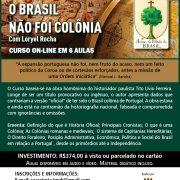 CURSO O BRASIL NÃO FOI COLÔNIA