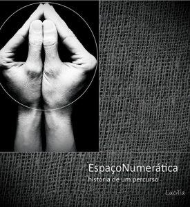 espaçonumeratica_historiadeumpercurso_capa