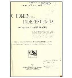 O homem da independência. 2